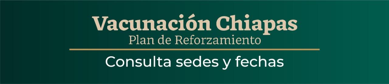 Vacunación Chiapas 18 años